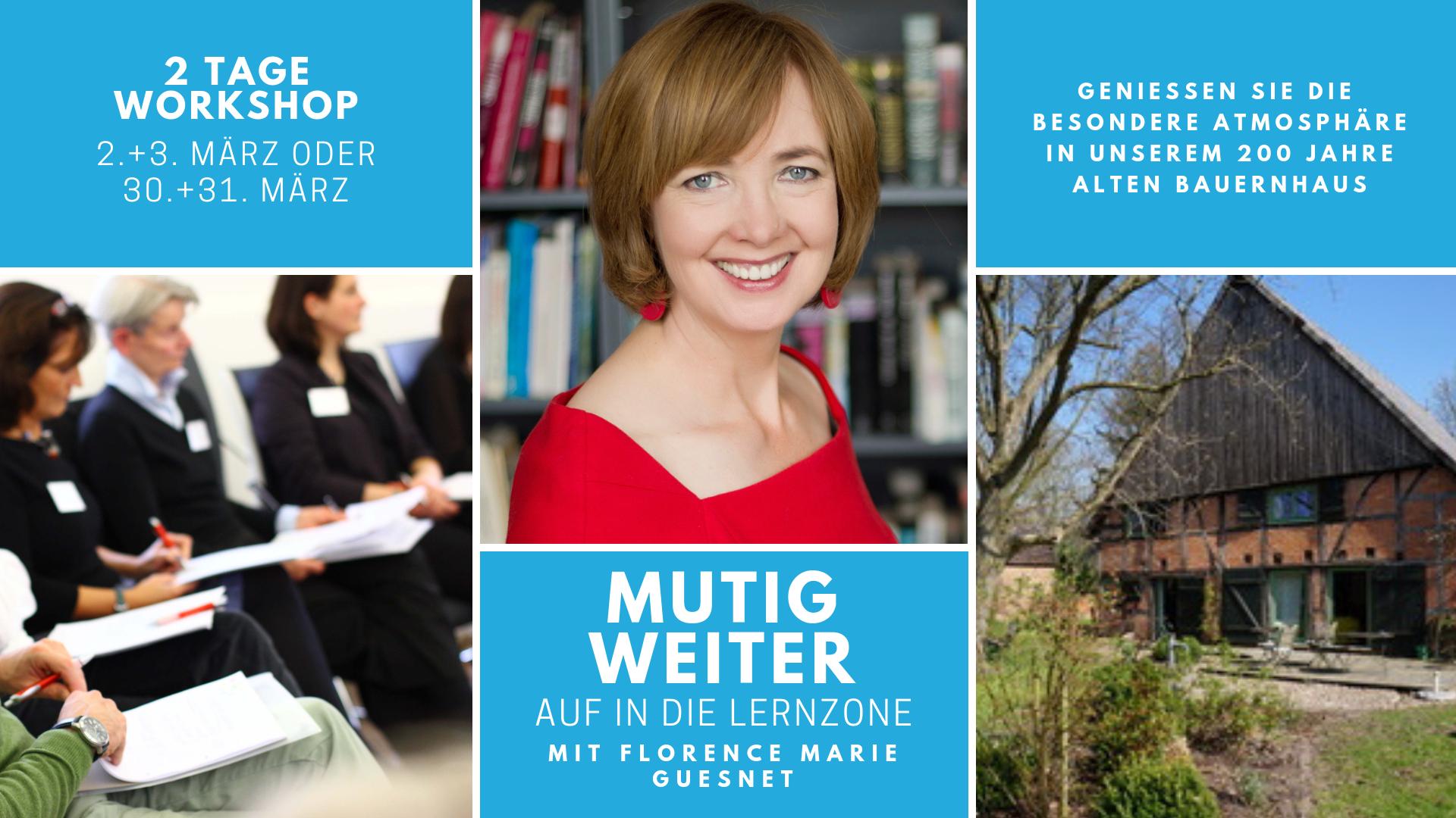 mutigweiter – Der Workshop im Wendland: Am 2./3. & 30./31. März