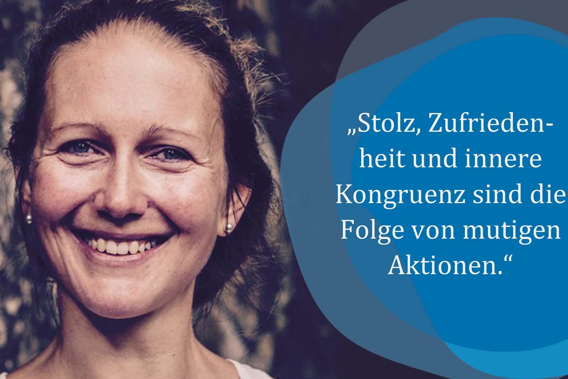 Was mich mutig macht – Anja Pietsch, selbstständige Trainerin und Coach, antwortet auf meine Fragen